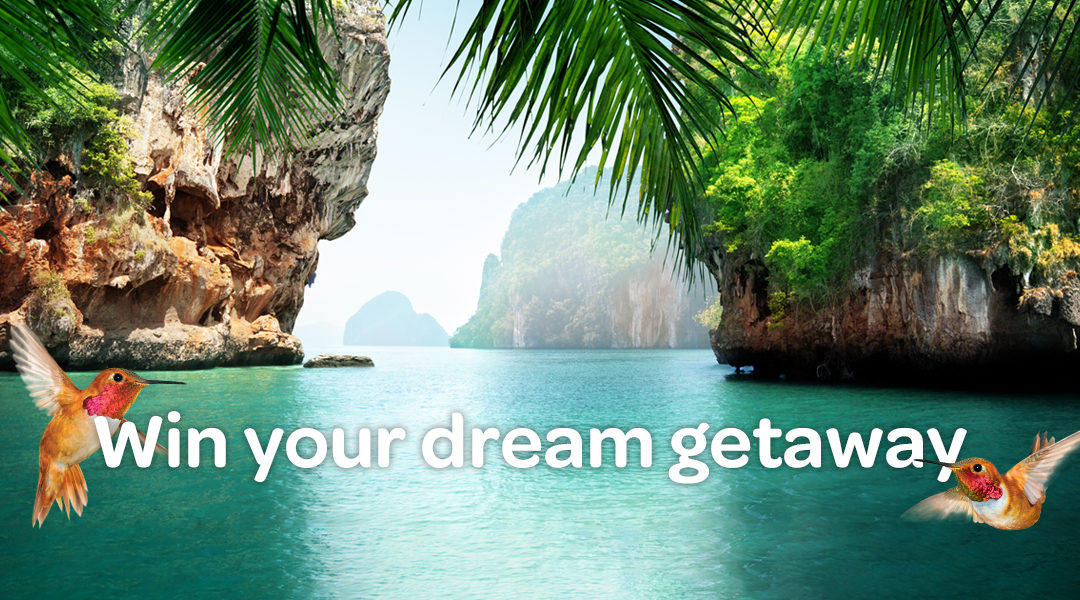 Win your dream getaway
